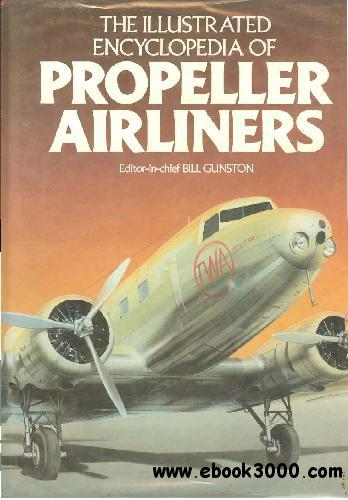 The Illustrated Encyclopedia of Propeller Airliners