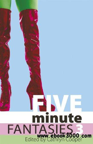 Five Minute Fantasies - 3 (Volume 3)