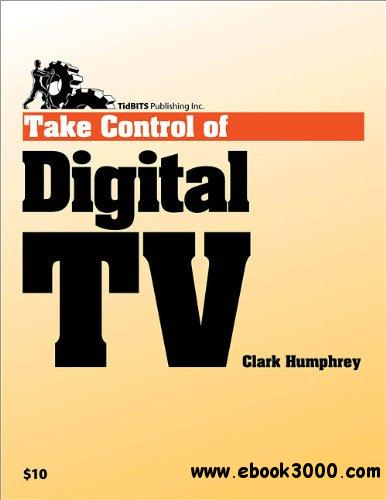 Take Control of Digital TV, 2nd Edition