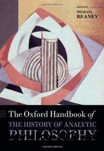 The Handbook of The History of Analytic Philosophy