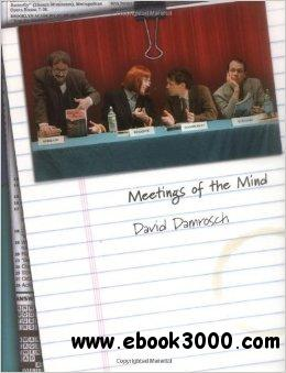 Meetings of the Mind: Life, Literature, and the Pursuit of Agreement