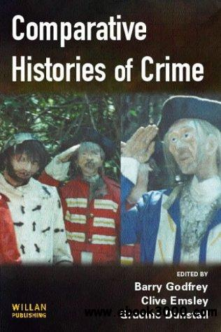 Comparative Histories of Crime by Martin Wiener