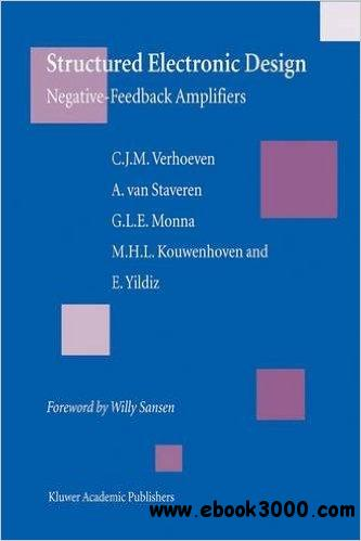 Structured Electronic Design: Negative-feedback amplifiers