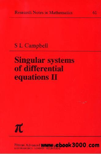 Singular Systems of Differential Equations: Volume 2