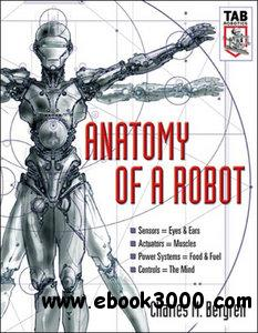Anatomy of a Robot by Charles Bergren