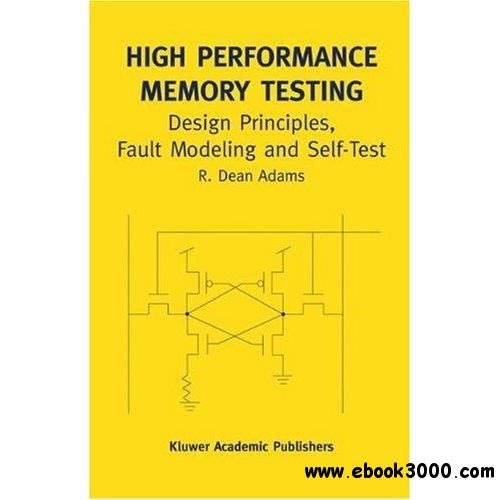 High Performance Memory Testing