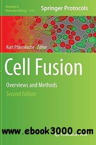 Cell Fusion: Overviews and Methods, 2nd edition