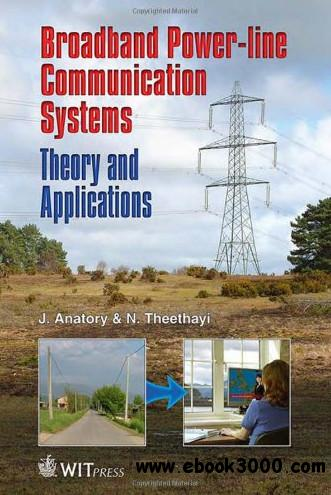 Broadband Power Line Communications Systems: Theory and Applications