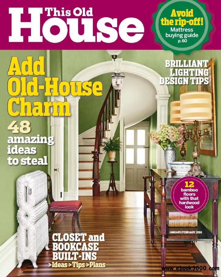 This old house january february 2016 free ebooks download for Classic house 2016