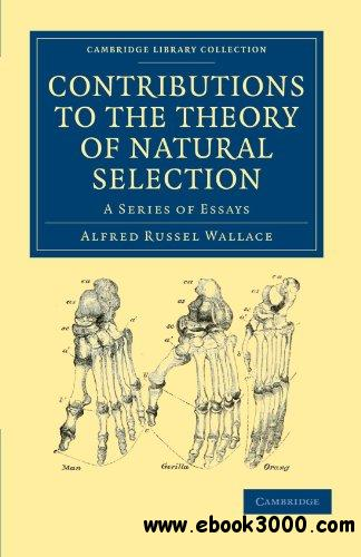 natural selection essay questions —by asa gray natural selection not inconsistent with natural theology atlantic monthly for july, august, and october, 1860, reprinted in 1861 i.