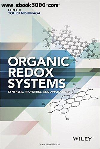 Organic Redox Systems: Synthesis, Properties, and Applications