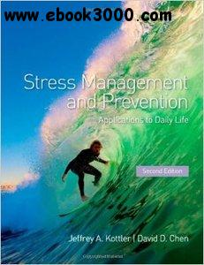Stress Management and Prevention: Applications to Daily Life, 2 edition