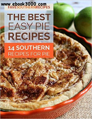 The best easy pie recipes 14 southern recipes for pie for Good quiche recipes easy