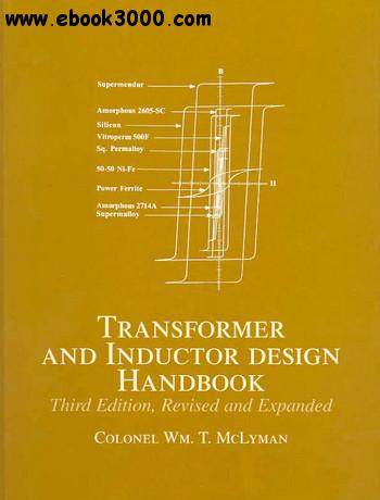 Transformer and Inductor Design Handbook, 3rd edition