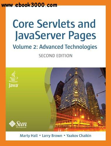 Core Servlets and Javaserver Pages: Advanced Technologies, Vol. 2