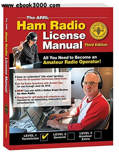 The ARRL Ham Radio License Manual, 3rd Edition