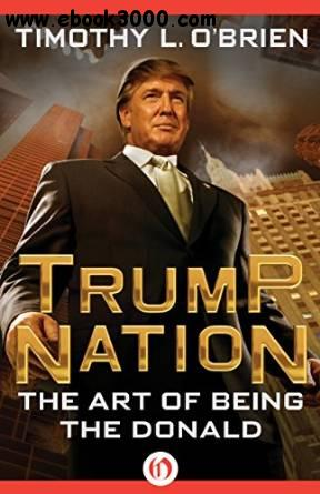 TrumpNation : The Art of Being The Donald