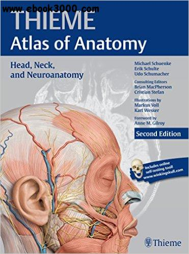 Head, Neck, and Neuroanatomy, 2nd edition