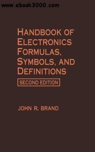Handbook of Electronics Formulas, Symbols, and Definitions, 2nd edition