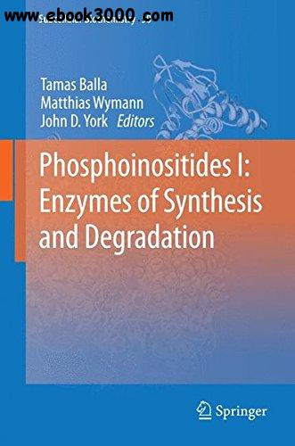 hosphoinositides I: Enzymes of Synthesis and Degradation: