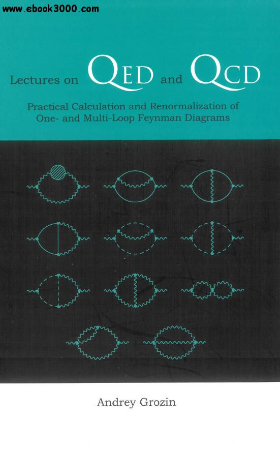 Lectures On Qed And Qcd  Practical Calculation And