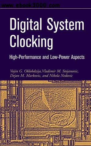 Digital System Clocking: High-performance and Low-power Aspects