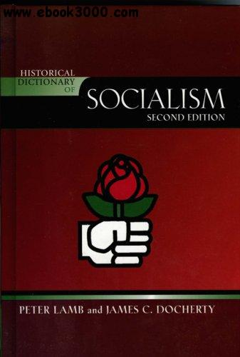 Peter Lamb, James C. Docherty - Historical Dictionary of Socialism