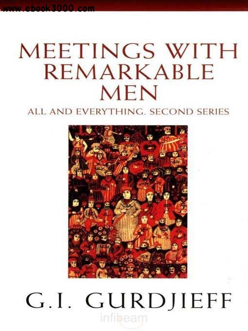 G. I. Gurdjieff - Meetings with Remarkable Men