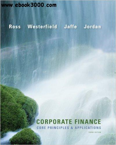 Corporate Finance: The Core, 4th Edition