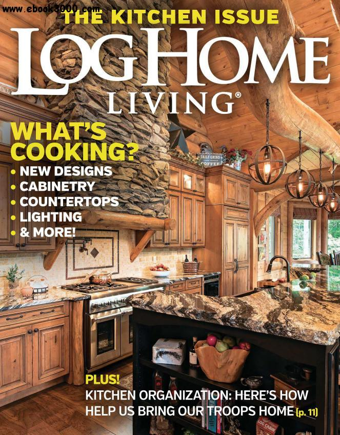 Log home living may 2016 free ebooks download for Log home magazines