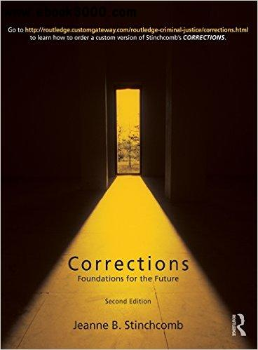 Corrections: Foundations for the Future