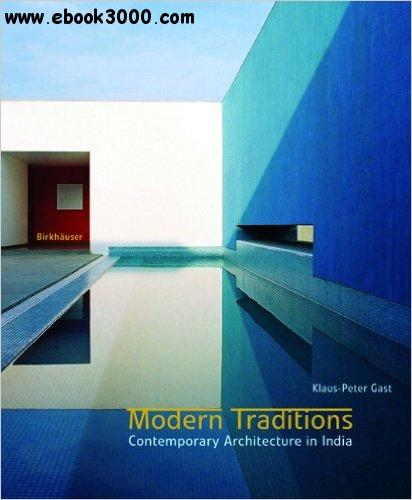 Modern Indian Architecture Google Search: Modern Traditions: Contemporary