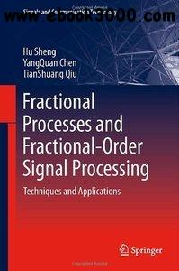 Fractional Processes and Fractional-Order Signal Processing: Techniques and Applications
