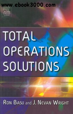 Ron Basu, J. Nevan Wright - Total Operations Solutions