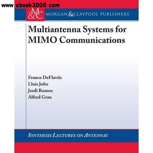Multiantenna Systems for MIMO Communication