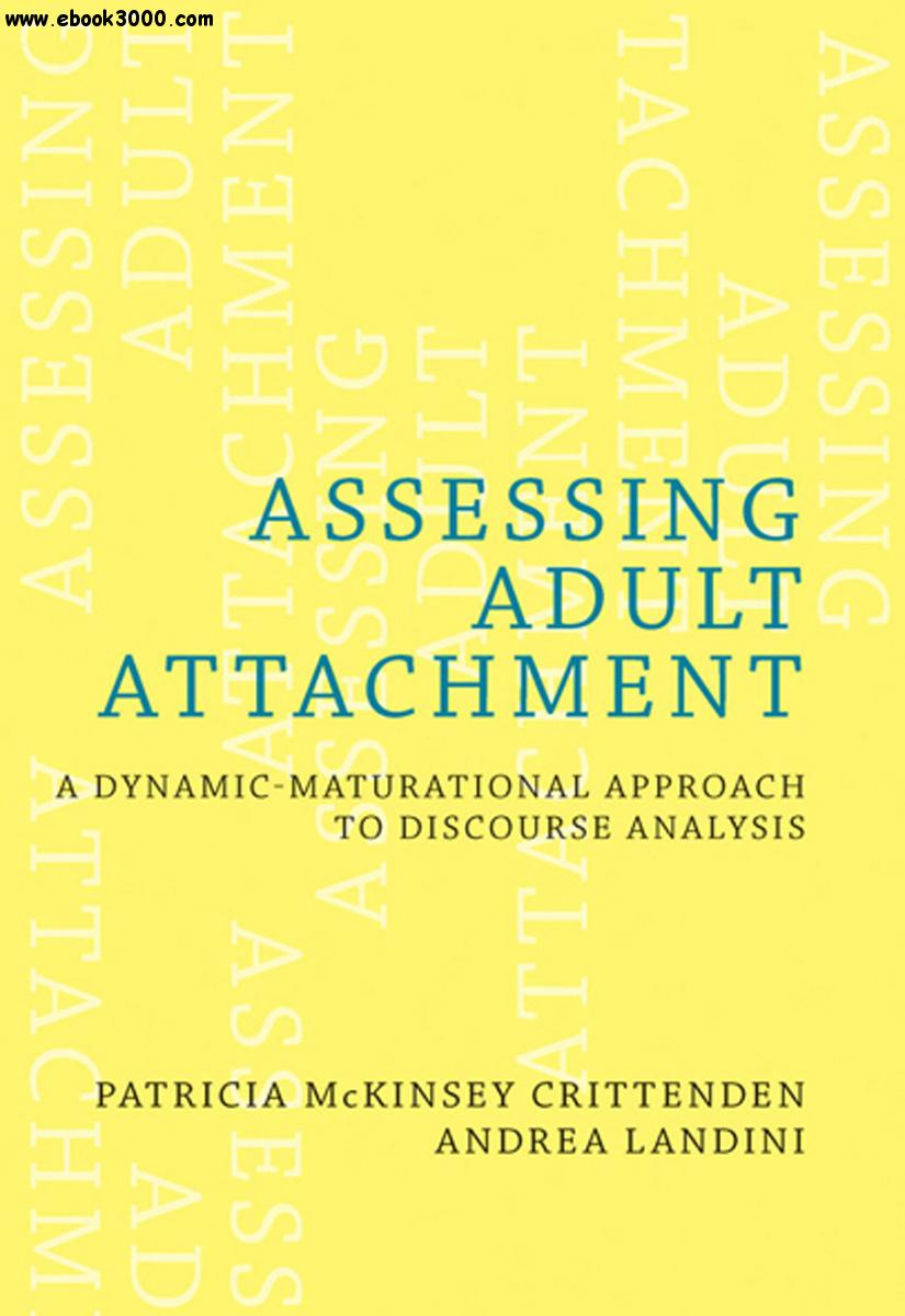 Assessing Adult Attachment: A Dynamic-Maturational Approach to Discourse Analysis