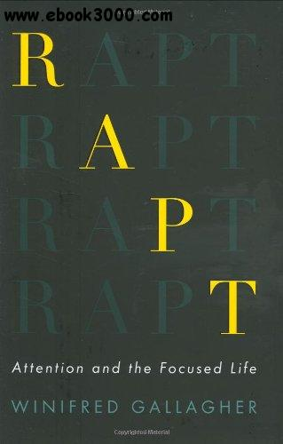 Rapt: Attention and the Focused Life - Free eBooks Download