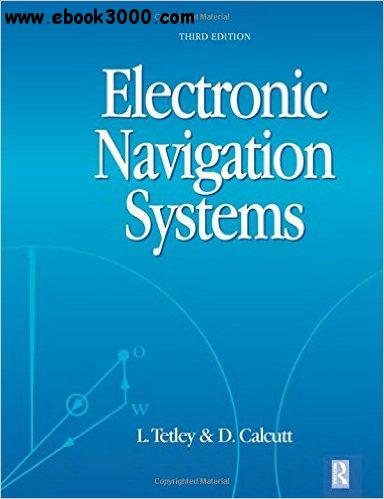 Laurie Tetley, David Calcutt - Electronic Navigation Systems