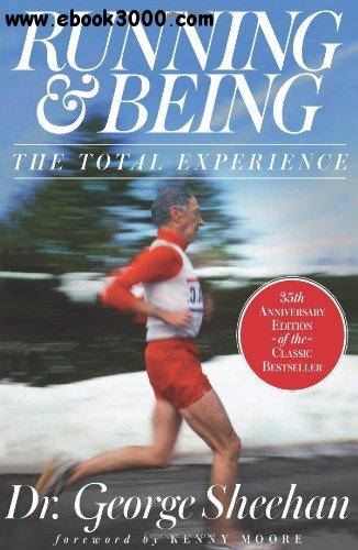 Running & Being: The Total Experience, 35th edition