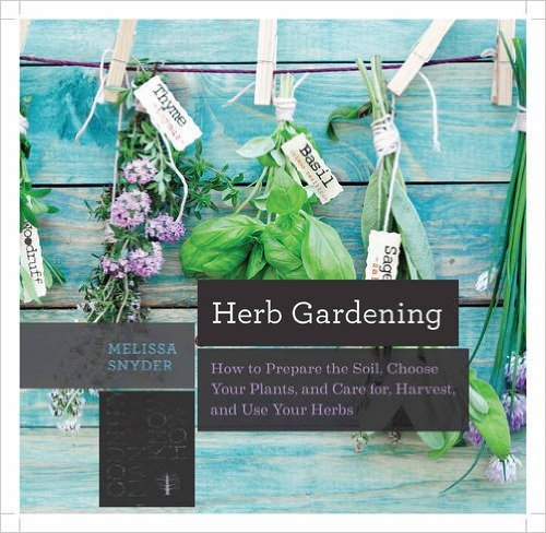 Herb Gardening How to Prepare the Soil Choose Your