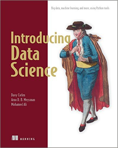 Introducing Data Science: Big Data, Machine Learning, and ...