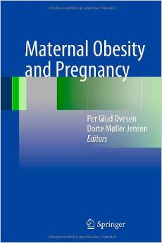 Maternal Obesity and Pregnancy