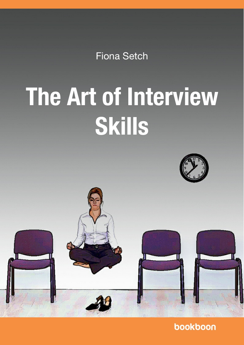 Fiona Setch, The Art of Interview Skills