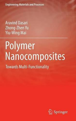 Polymer Nanocomposites: Towards Multi-Functionality