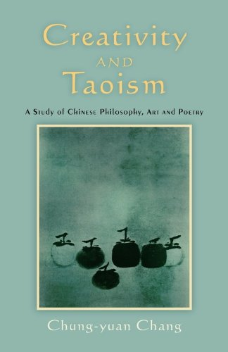 Creativity and Taoism: A Study of Chinese Philosophy, Art and Poetry, 2nd Edition