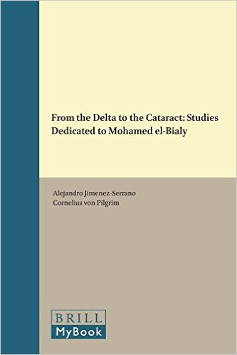 From the Delta to the Cataract: Studies Dedicated to Mohamed El-Bialy