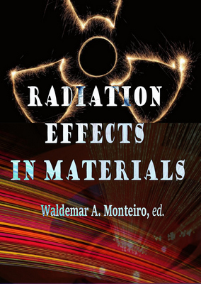Radiation Effects in Materials
