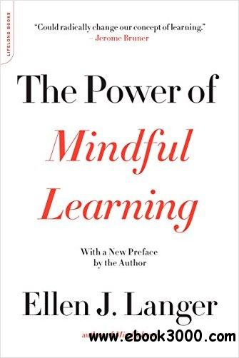 The Power of Mindful Learning, 2nd Edition