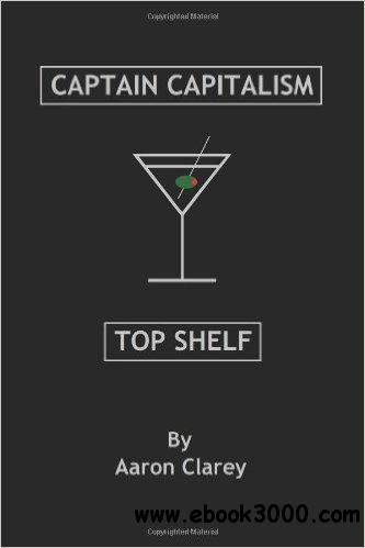 The Best of Captain Capitalism: Top Shelf