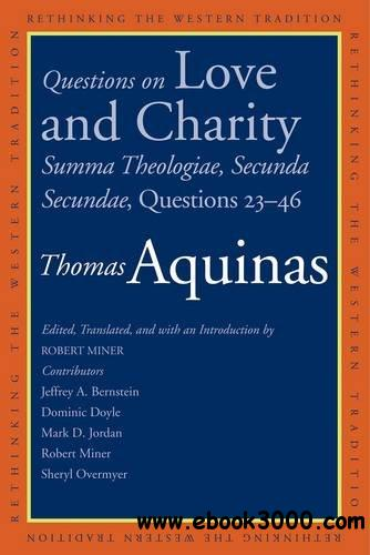 Questions on Love and Charity: Summa Theologiae, Secunda Secundae, Questions 23-46